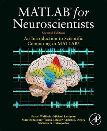 9780123838360-0123838363-MATLAB for Neuroscientists: An Introduction to Scientific Computing in MATLAB