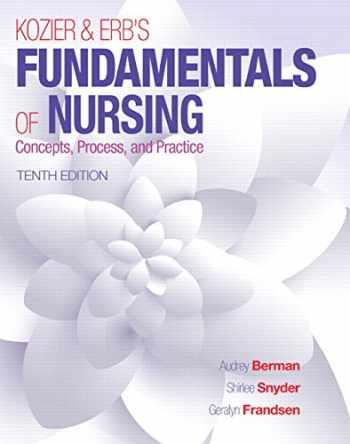 9780133974362-0133974367-Kozier & Erb's Fundamentals of Nursing (10th Edition) (Fundamentals of Nursing (Kozier))