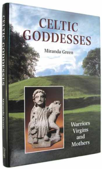 9780807614051-080761405X-Celtic Goddesses: Warriors, Virgins and Mothers