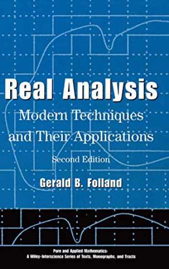 9780471317166-0471317160-Real Analysis: Modern Techniques and Their Applications