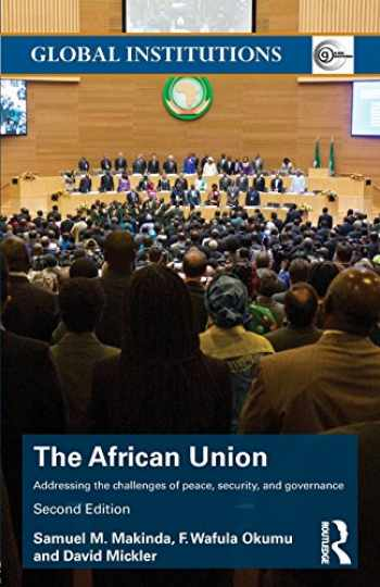 9781138790407-1138790400-The African Union (Global Institutions)
