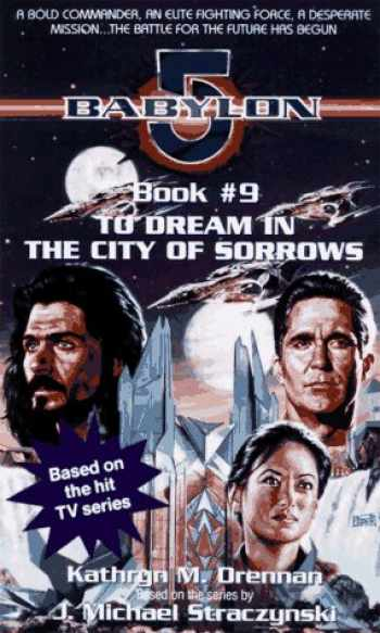 9780440223542-0440223547-To Dream in the City of Sorrow (Babylon 5)