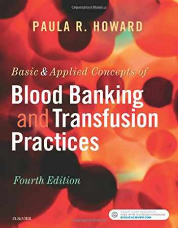 9780323374781-0323374786-Basic & Applied Concepts of Blood Banking and Transfusion Practices