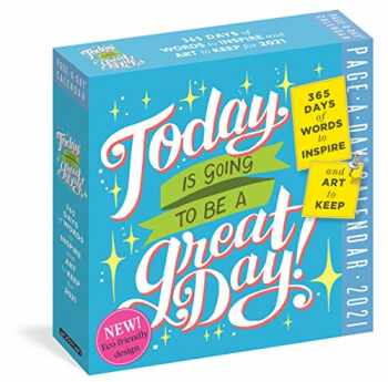 9781523508433-1523508434-Today Is Going to Be a Great Day! Page-A-Day Calendar 2021