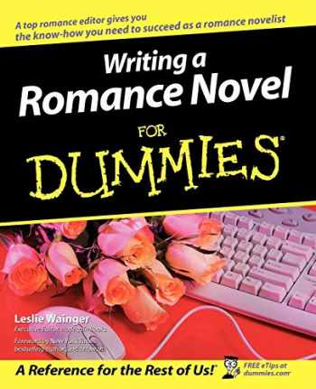 9780764525544-0764525549-Writing a Romance Novel For Dummies