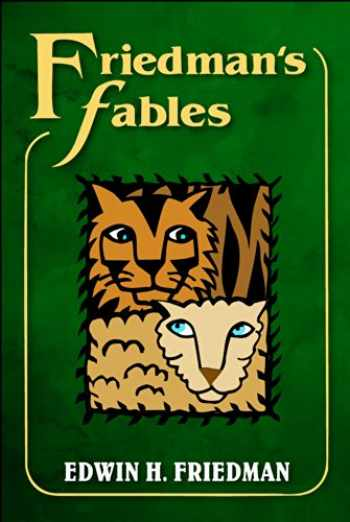 9781462516704-146251670X-Friedman's Fables