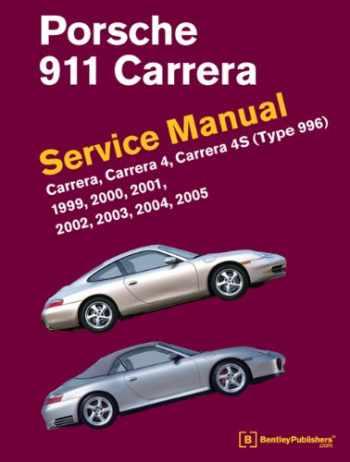 9780837617107-0837617103-Porsche 911 Carrera (Type 996) Service Manual: 1999, 2000, 2001, 2002, 2003, 2004, 2005