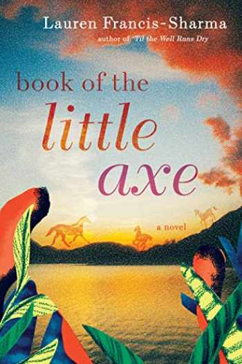 9780802129369-0802129366-Book of the Little Axe