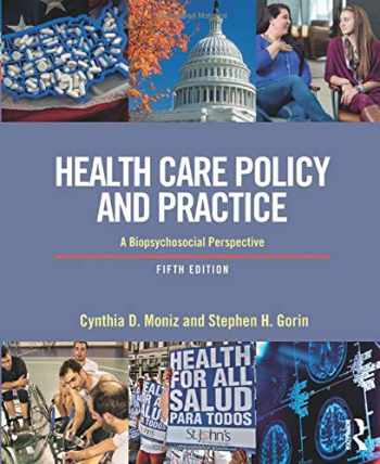 9781138079960-1138079960-Health Care Policy and Practice