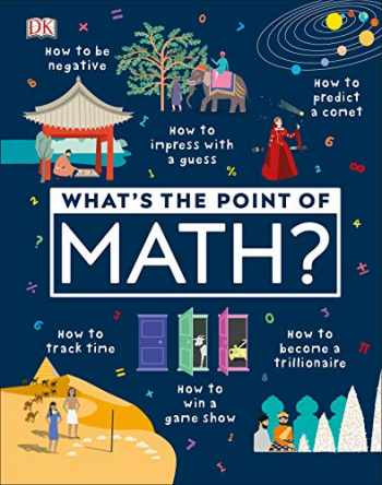 9781465481733-1465481737-What's the Point of Math?
