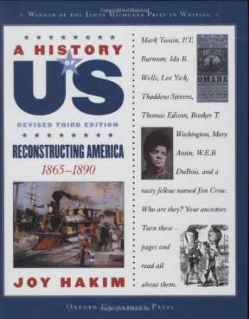 9780195189001-0195189000-A History of US: Reconstructing America: 1865-1890 A History of US Book Seven (A History of US (7))