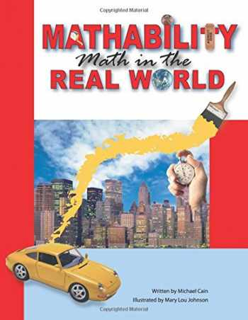 9781593631062-1593631065-Mathability: Math in the Real World