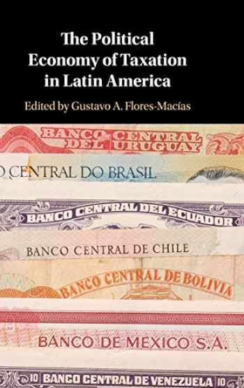 9781108474573-1108474578-The Political Economy of Taxation in Latin America