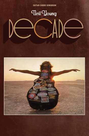 9781423451914-1423451910-Neil Young - Decade (Guitar Chord Songbook)