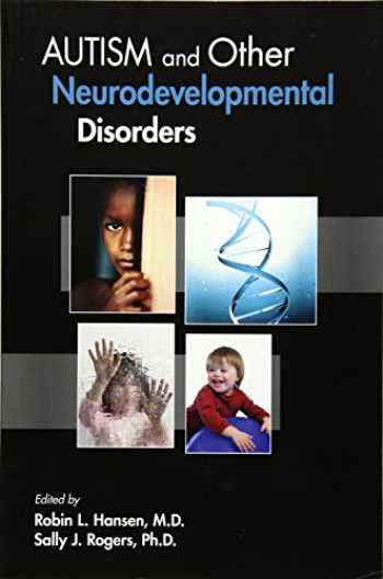 9781585624256-158562425X-Autism and Other Neurodevelopmental Disorders