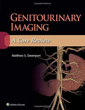 9781451194074-1451194072-Genitourinary Imaging: A Core Review