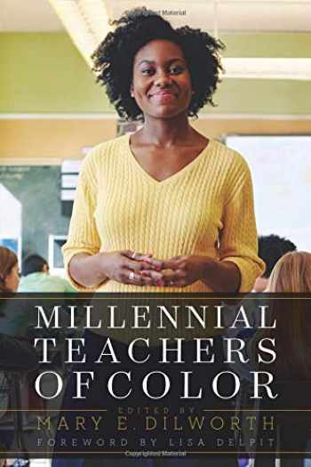 9781682531426-1682531422-Millennial Teachers of Color (Race and Education)