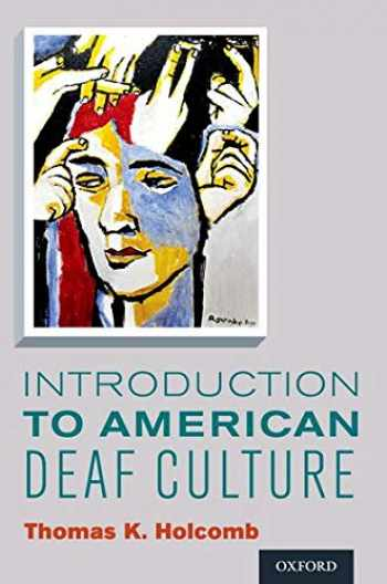 9780199777549-0199777543-Introduction to American Deaf Culture (Professional Perspectives On Deafness: Evidence and Applications)
