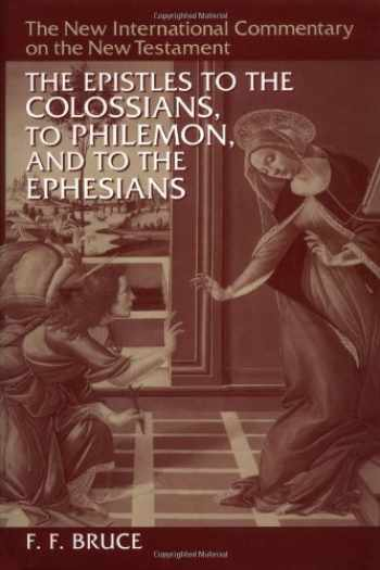 9780802825100-0802825109-The Epistles to the Colossians, to Philemon, and to the Ephesians (The New International Commentary on the New Testament)
