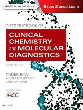 9780323359214-0323359213-Tietz Textbook of Clinical Chemistry and Molecular Diagnostics