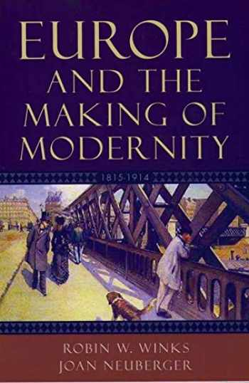 9780195156225-0195156226-Europe and the Making of Modernity: 1815-1914