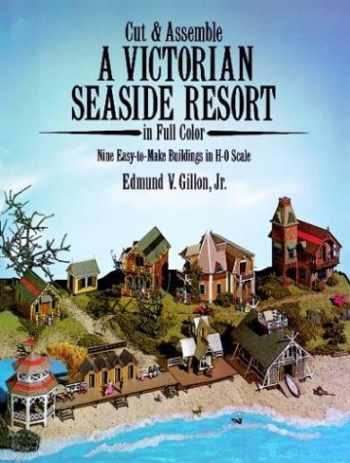 9780486250977-0486250970-Cut and Assemble Victorian Seaside Resort (Cut & Assemble Buildings in H-O Scale)