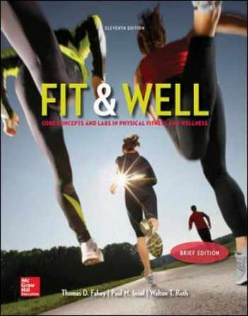 9780077770402-0077770404-Fit & Well Brief Edition: Core Concepts and Labs in Physical Fitness and Wellness Loose Leaf Edition