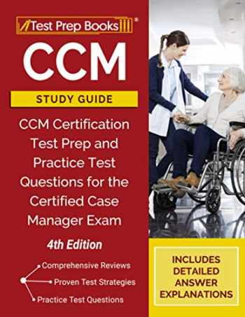 9781628458671-1628458674-CCM Study Guide: CCM Certification Test Prep and Practice Test Questions for the Certified Case Manager Exam [4th Edition]