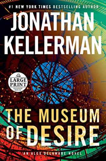 9780593172087-0593172086-The Museum of Desire: An Alex Delaware Novel