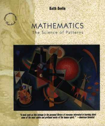 9780716760221-0716760223-Mathematics: The Science of Patterns: The Search for Order in Life, Mind and the Universe (Scientific American Paperback Library)