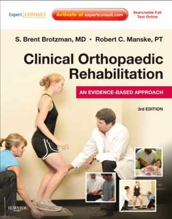 9780323055901-0323055907-Clinical Orthopaedic Rehabilitation: An Evidence-Based Approach: Expert Consult - Online and Print (Expert Consult Title: Online + Print)
