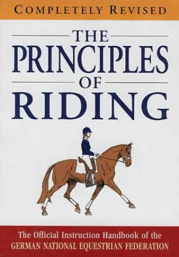 9781872082936-1872082939-The principles of riding : the official instruction handbook of the German National Equestrian Federation
