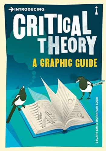 9781848310599-1848310595-Introducing Critical Theory: A Graphic Guide