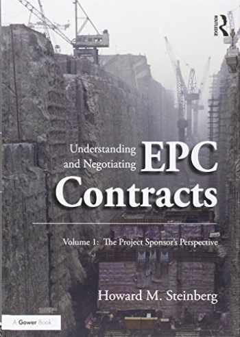 9781138285477-1138285471-Understanding and Negotiating EPC Contracts: Two Volume Set
