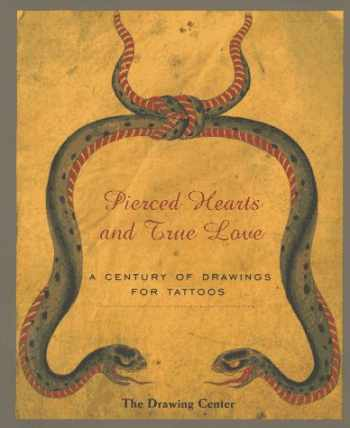 9780942324099-0942324099-Pierced Hearts and True Love: A Century of Drawings for Tattoos