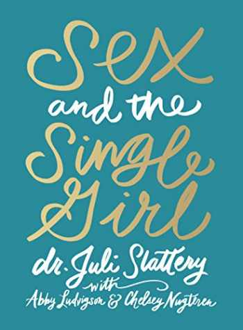 9780802416742-0802416748-Sex and the Single Girl