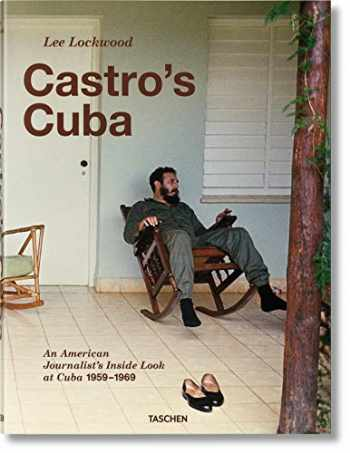 9783836529983-383652998X-Lee Lockwood. Castro's Cuba. 1959–1969