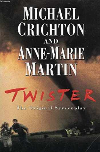 9780345408334-0345408330-Twister: The Original Screenplay