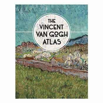 9780300222845-030022284X-The Vincent van Gogh Atlas
