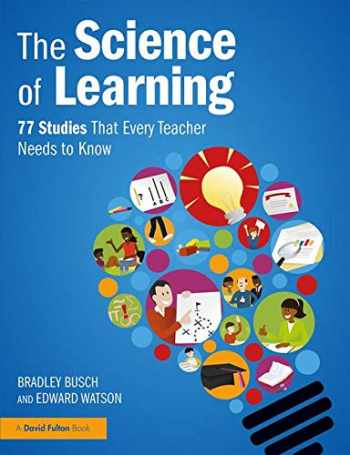9781138617704-1138617709-The Science of Learning: 77 Studies That Every Teacher Needs to Know