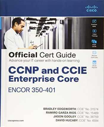 9781587145230-1587145235-CCNP and CCIE Enterprise Core ENCOR 350-401 Official Cert Guide