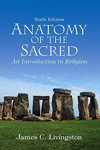 9780136003809-013600380X-Anatomy of the Sacred: An Introduction to Religion (6th Edition)