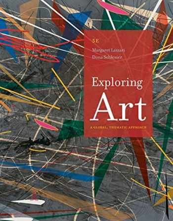 9781285858166-1285858166-Exploring Art: A Global, Thematic Approach