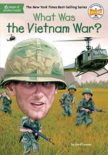 9781524789787-152478978X-What Was the Vietnam War?