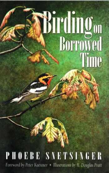 9781878788412-1878788418-Birding on Borrowed Time