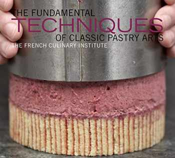 9781584798033-1584798033-The Fundamental Techniques of Classic Pastry Arts