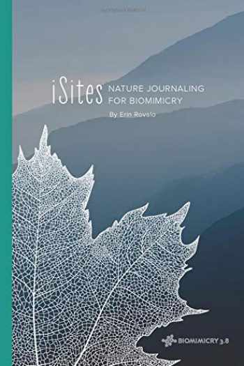9781795052115-1795052112-iSites: Nature Journaling for Biomimicry