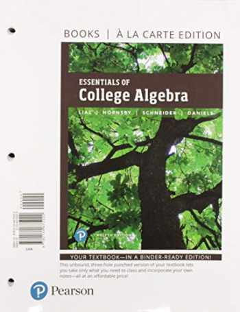 9780135999141-0135999146-Essentials of College Algebra, Loose-Leaf Edition Plus MyLab Math with Pearson eText -- 18 Week Access Card Package