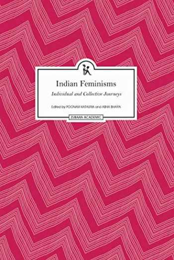 9789385932021-9385932020-Indian Feminisms: Individual and Collective Journeys
