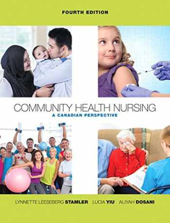 9780133156256-0133156257-Community Health Nursing: A Canadian Perspective,